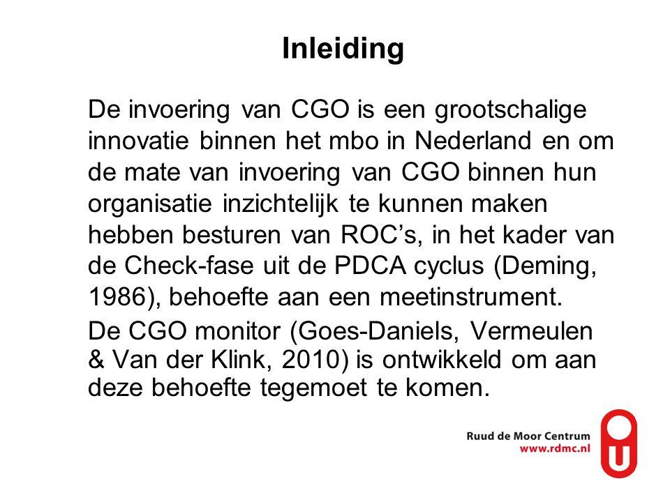 Inleiding De invoering van CGO is een grootschalige innovatie binnen het mbo in Nederland en om de mate van invoering van CGO binnen hun organisatie i