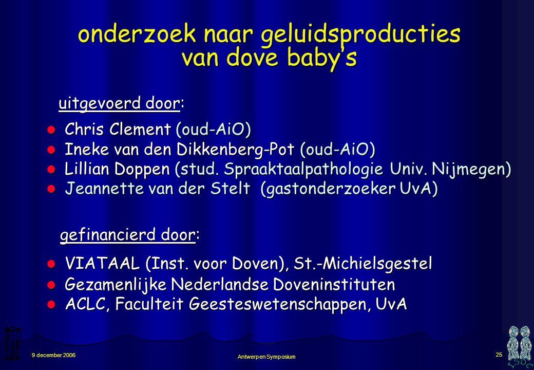 Antwerpen Symposium 24 9 december 2006 klassificatieschema van fonatie- en articulatiebewegingen universeel toepasbaar maakt kwantitatieve data mogeli