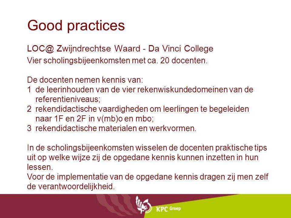 Good practices LOC@ Zwijndrechtse Waard - Da Vinci College Vier scholingsbijeenkomsten met ca.