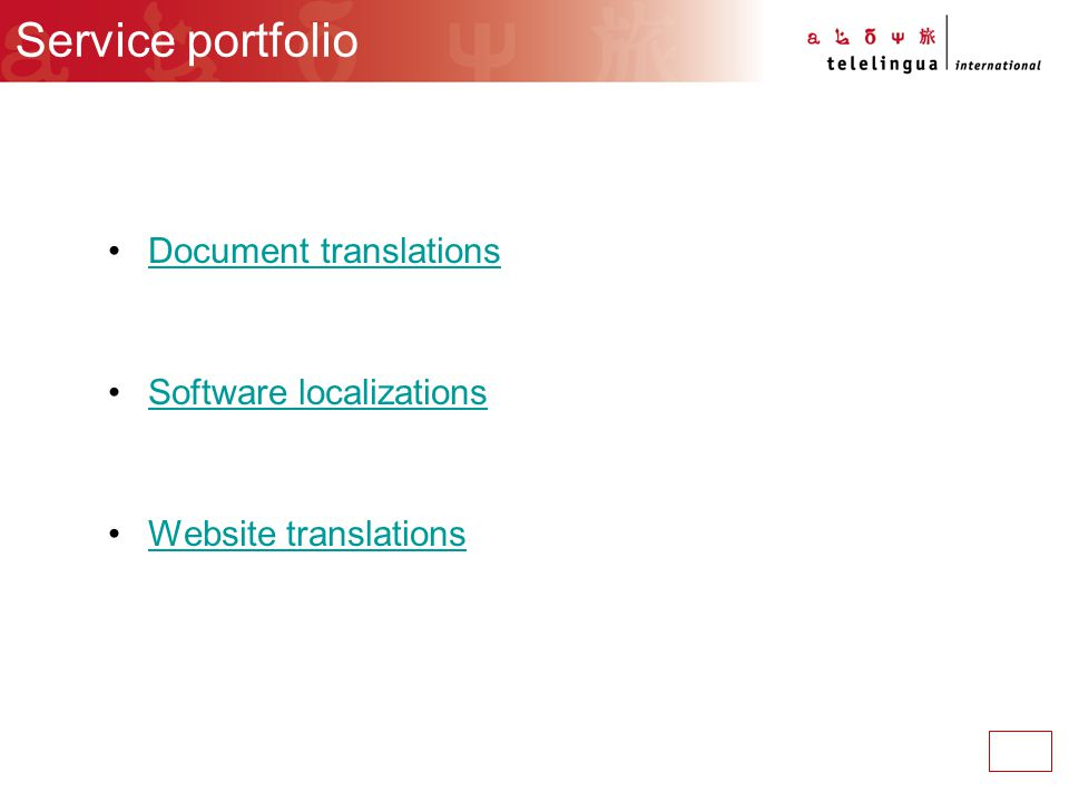 Service portfolio Document translations Software localizationsSoftware localizations Website translations