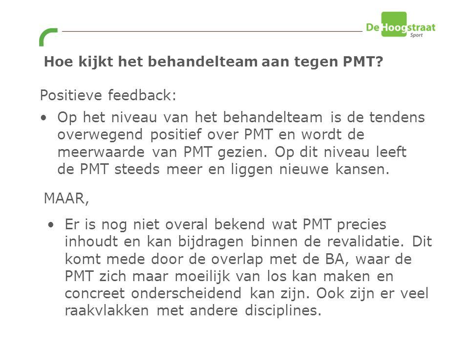 Op het niveau van het behandelteam is de tendens overwegend positief over PMT en wordt de meerwaarde van PMT gezien.