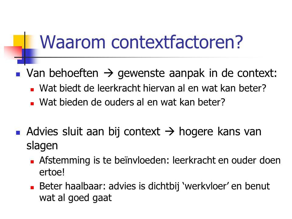 Waarom contextfactoren.