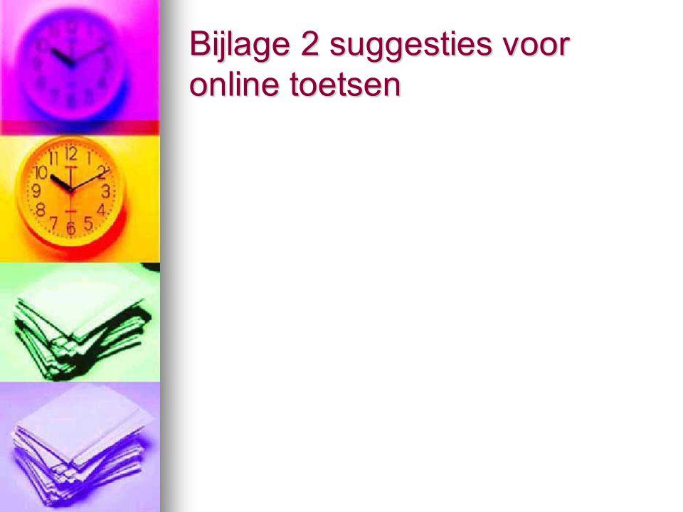 Bijlage 2 suggesties voor online toetsen