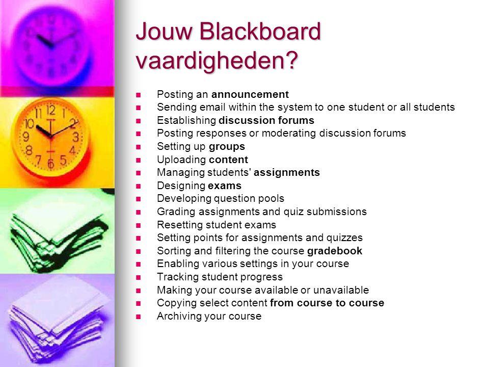 Jouw Blackboard vaardigheden.