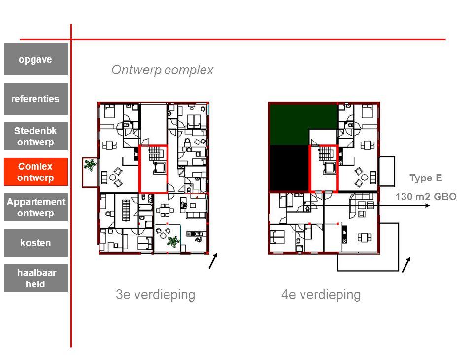 3e verdieping4e verdieping Type E 130 m2 GBO Appartement ontwerp kosten haalbaar heid referenties Stedenbk ontwerp Comlex ontwerp opgave Ontwerp compl