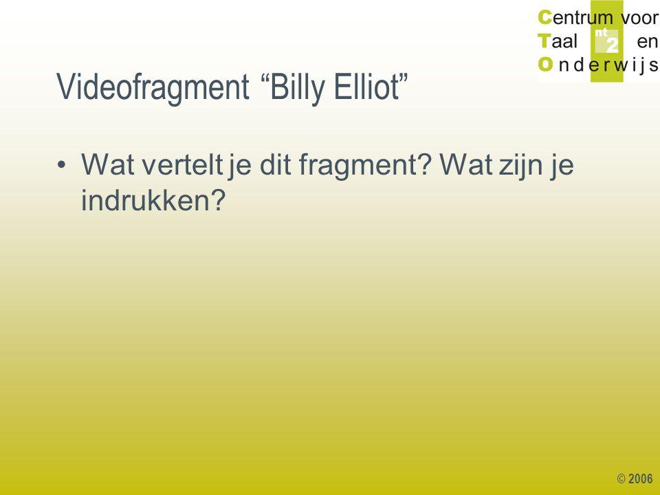 """Videofragment """"Billy Elliot"""" Wat vertelt je dit fragment? Wat zijn je indrukken?"""