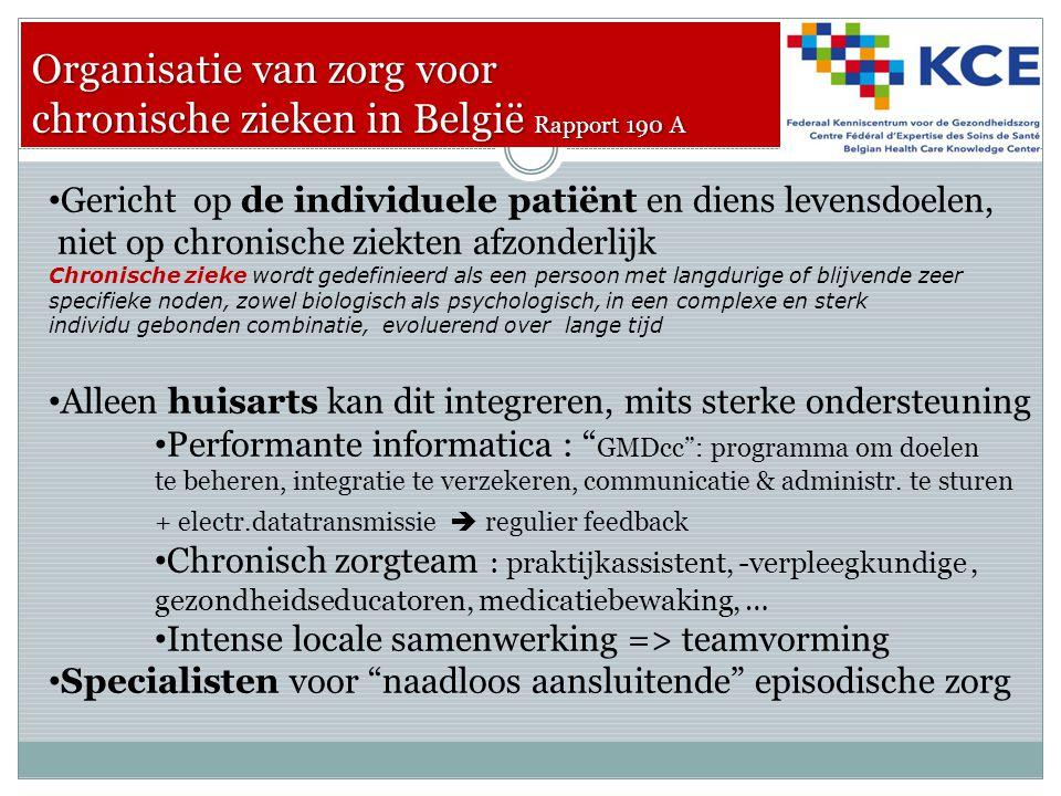 Organisatie van zorg voor chronische zieken in België Rapport 190 A A simplified backbone structure for organized primary care 1 Macro-organisation, e.g.