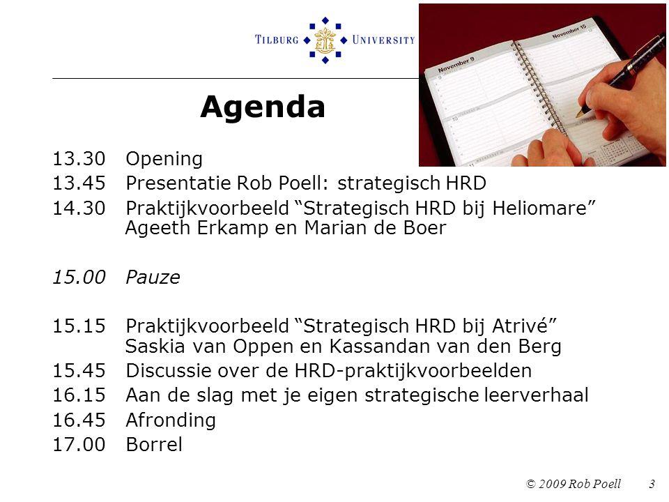 """Agenda 13.30 Opening 13.45 Presentatie Rob Poell: strategisch HRD 14.30 Praktijkvoorbeeld """"Strategisch HRD bij Heliomare"""" Ageeth Erkamp en Marian de B"""