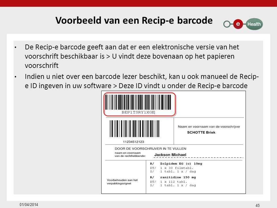 Voorbeeld van een Recip-e barcode De Recip-e barcode geeft aan dat er een elektronische versie van het voorschrift beschikbaar is > U vindt deze boven