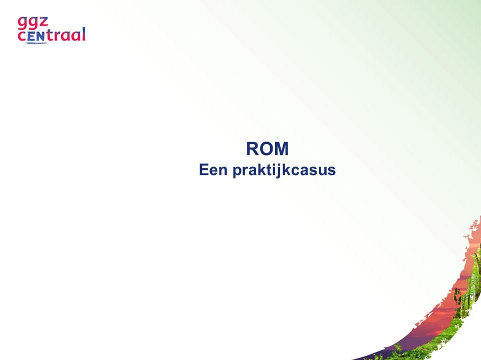 ROM Een praktijkcasus
