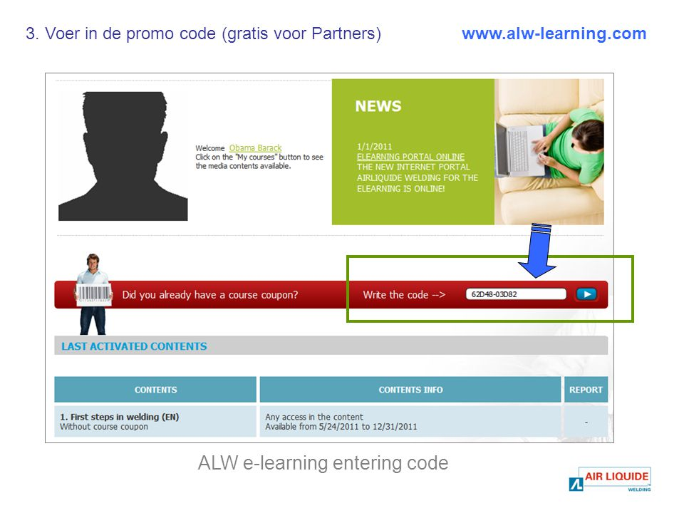 ALW e-learning entering code www.alw-learning.com3. Voer in de promo code (gratis voor Partners)