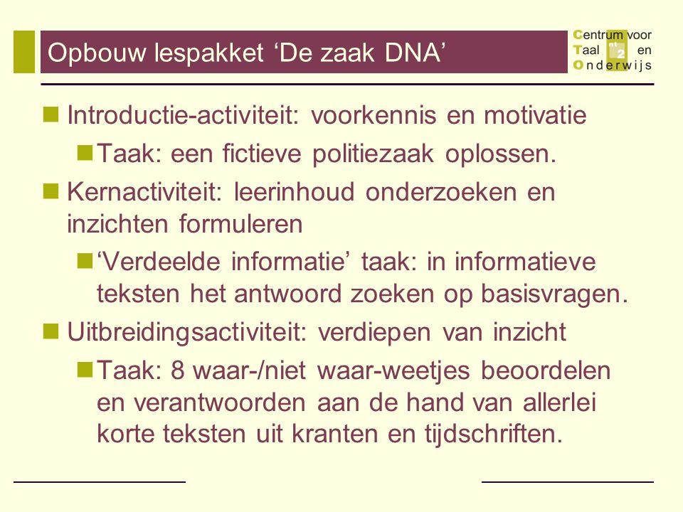 De zaak DNA: Introductie-activiteit Taak: Is de verdachte ook de dief.