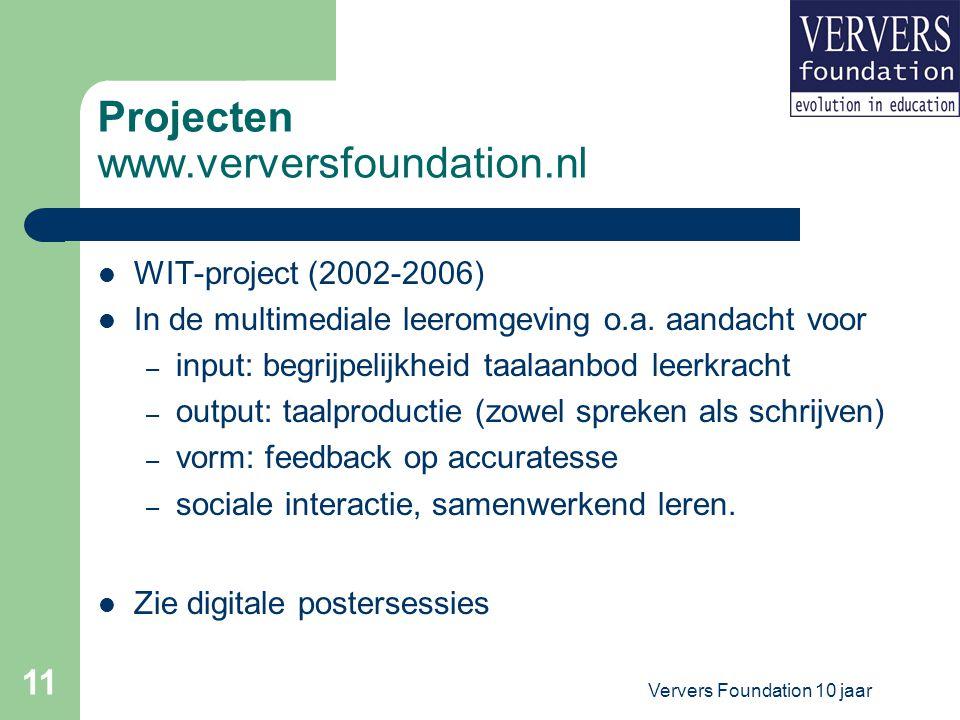 Ververs Foundation 10 jaar 12 Projecten www.verversfoundation.nl Rekenen-wiskundeproject (2006-2009) Doel: voorbeelden ontwikkelen van dynamische samenhang tussen getallen (variabelen) Doelgroep: leerlingen en leerkrachten bovenbouw Bao Frans van Galen (Freudenthal Instituut, UUtrecht)
