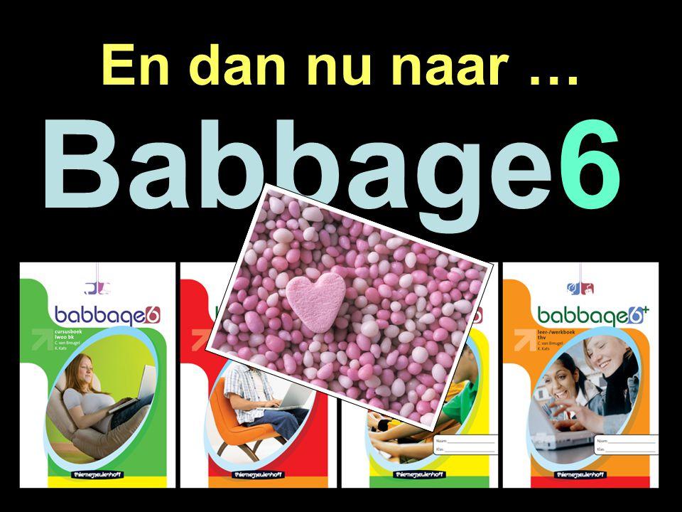 En dan nu naar … Babbage6