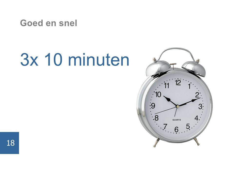 Goed en snel 3x 10 minuten 18