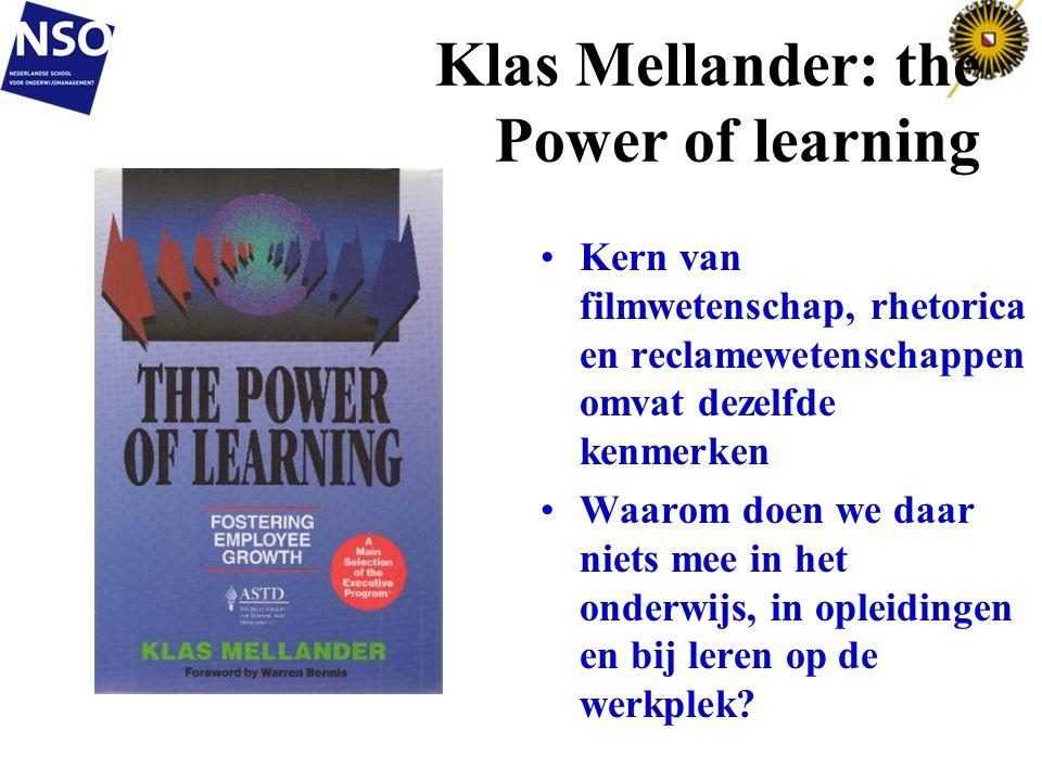 Klas Mellander: the Power of learning Kern van filmwetenschap, rhetorica en reclamewetenschappen omvat dezelfde kenmerken Waarom doen we daar niets me