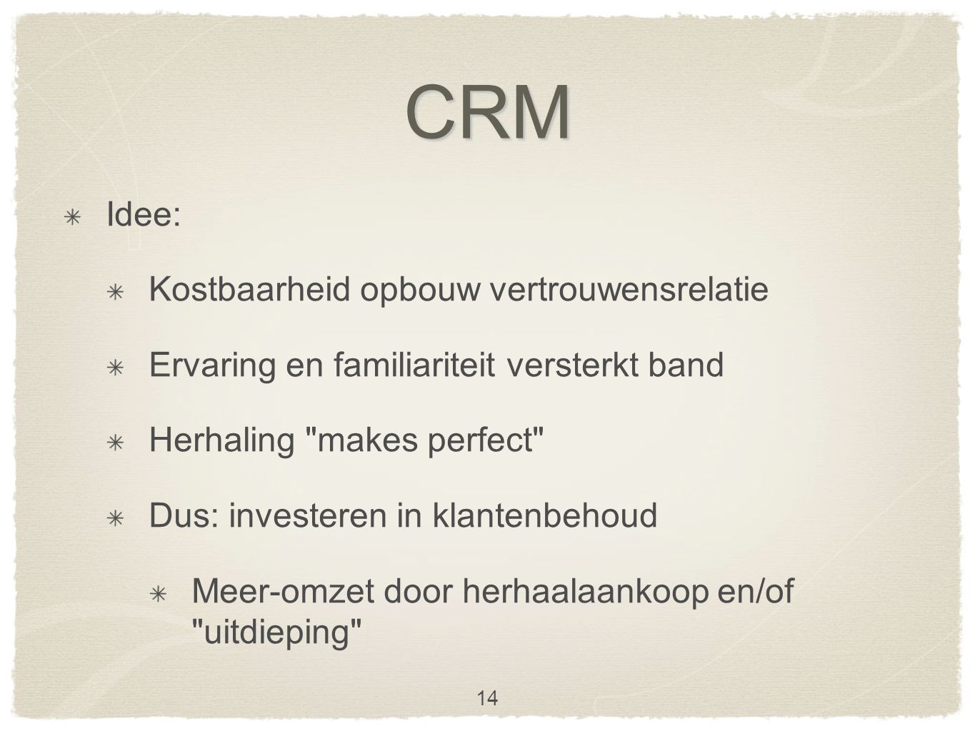 CRM concepten LTV: klantenpotentieel als investeringscriterium Cost of serving vs customer return Loyality rating - psychological dependency 15