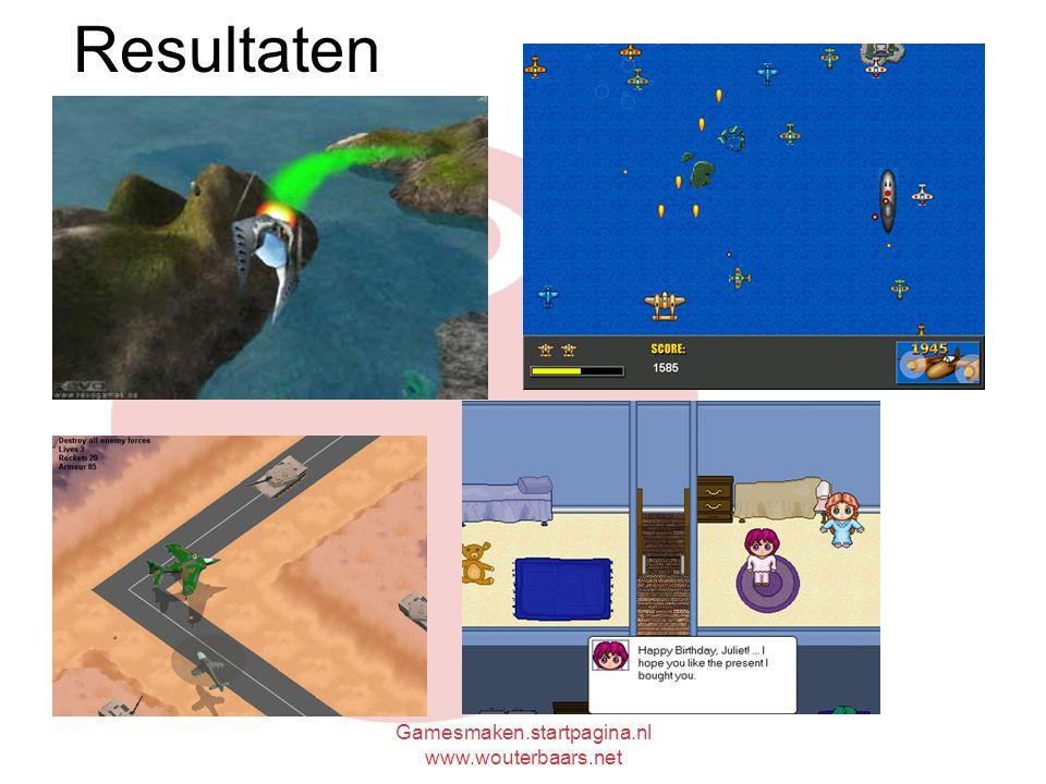 Gamesmaken.startpagina.nl www.wouterbaars.net Resultaten