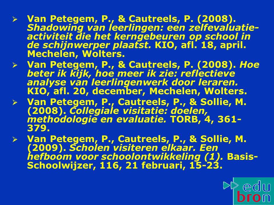  Van Petegem, P., & Cautreels, P.(2008).