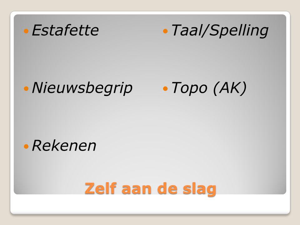 Zelf aan de slag Estafette Nieuwsbegrip Rekenen Taal/Spelling Topo (AK)