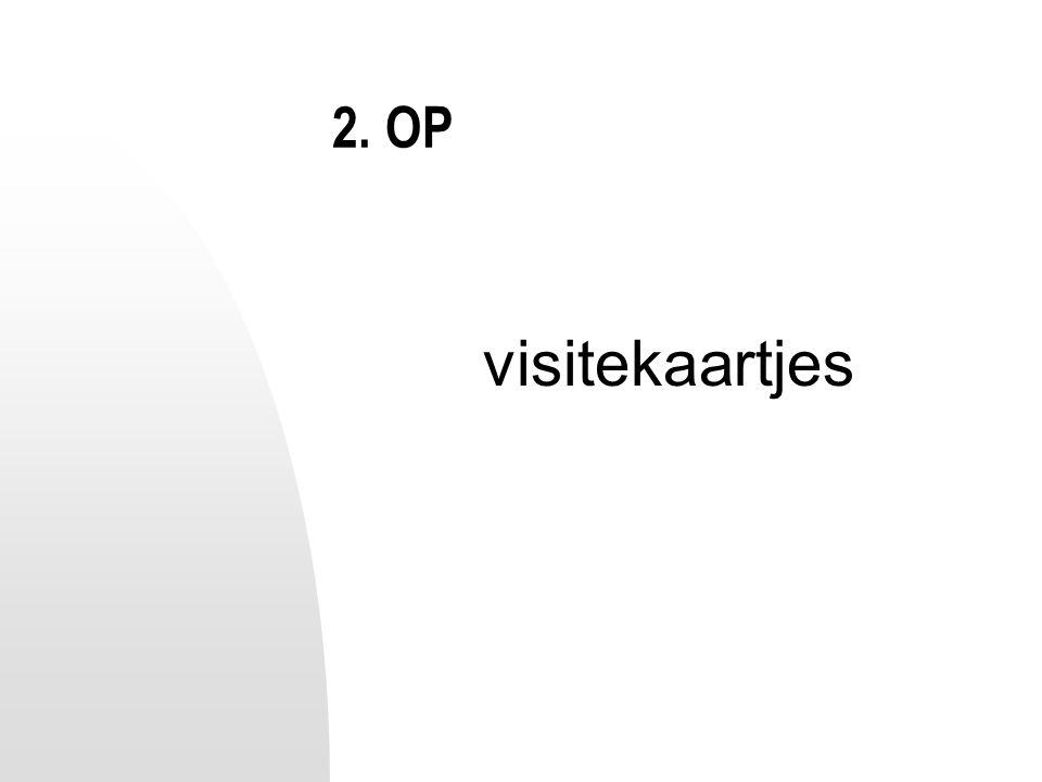 2. OP visitekaartjes