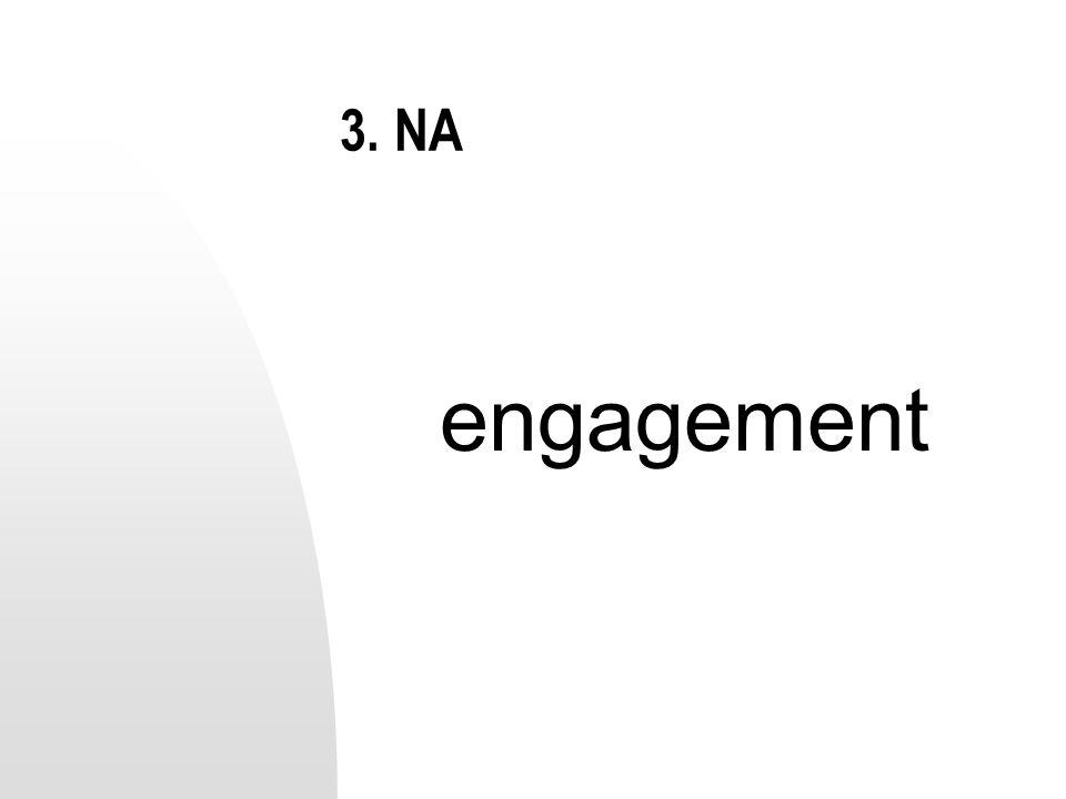 3. NA engagement