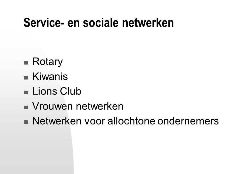 Service- en sociale netwerken Rotary Kiwanis Lions Club Vrouwen netwerken Netwerken voor allochtone ondernemers