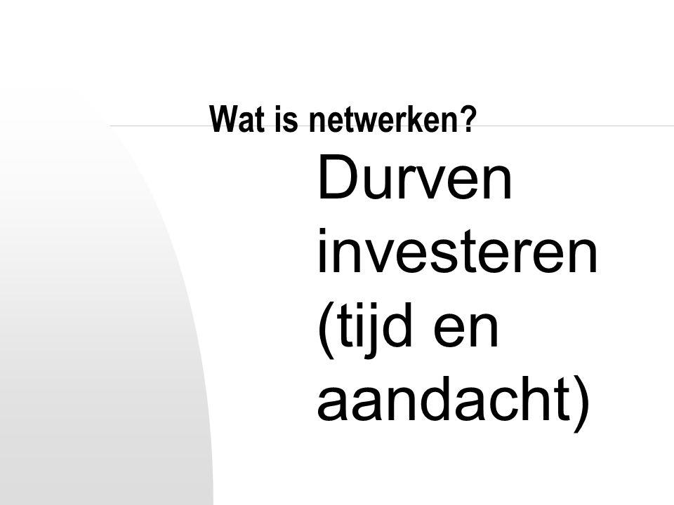 Netwerken : welke wijze.