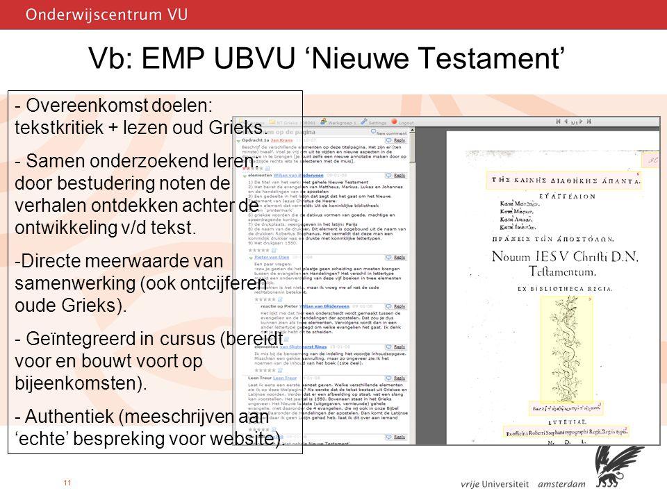 11 Vb: EMP UBVU 'Nieuwe Testament' - Overeenkomst doelen: tekstkritiek + lezen oud Grieks.