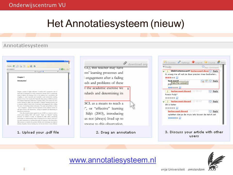 2 Het Annotatiesysteem (nieuw) www.annotatiesysteem.nl