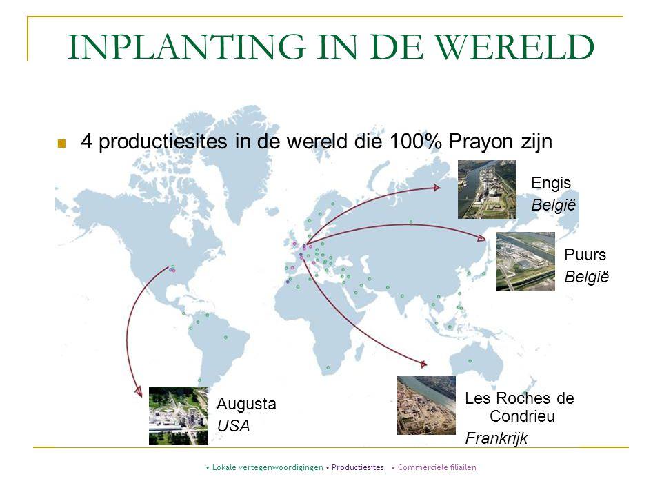 INPLANTING IN DE WERELD 4 productiesites in de wereld die 100% Prayon zijn Augusta USA Les Roches de Condrieu Frankrijk Engis België Puurs België Loka