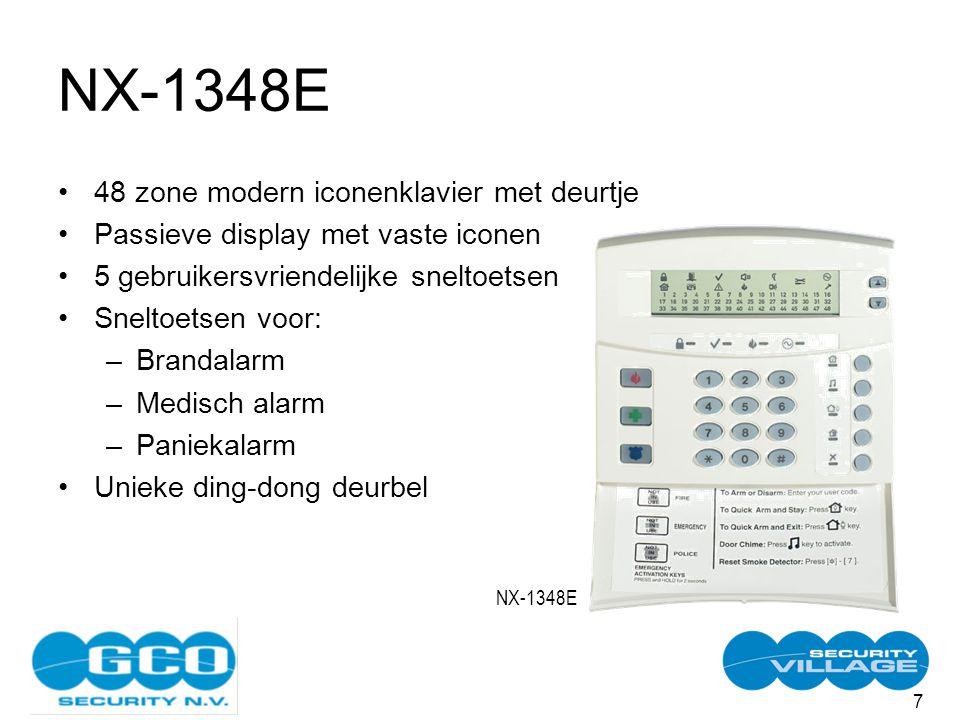 7 NX-1348E 48 zone modern iconenklavier met deurtje Passieve display met vaste iconen 5 gebruikersvriendelijke sneltoetsen Sneltoetsen voor: –Brandalarm –Medisch alarm –Paniekalarm Unieke ding-dong deurbel NX-1348E