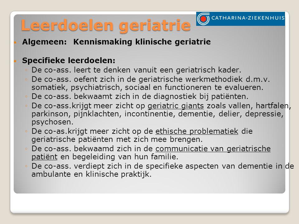 Kliniek = GAAZ (Geriatrische Afdeling Algemeen Ziekenhuis) Supervisie door: Judith Wilmer Harmke Nijboer