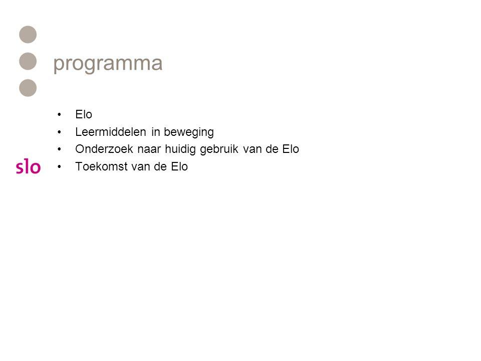 programma Elo Leermiddelen in beweging Onderzoek naar huidig gebruik van de Elo Toekomst van de Elo