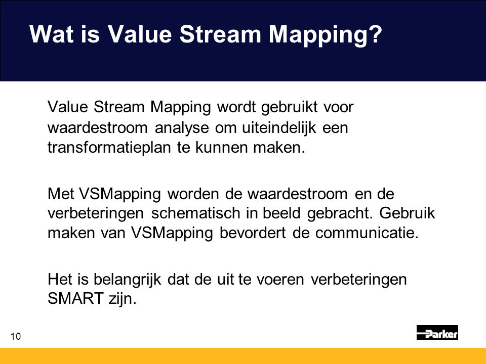 10 Wat is Value Stream Mapping.