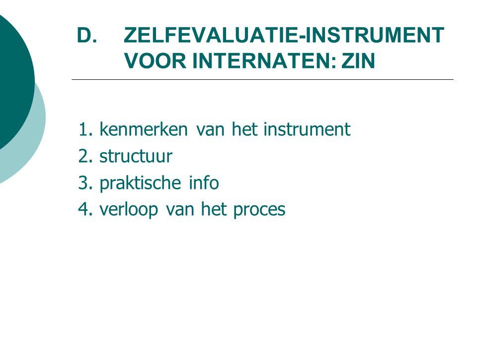 D.ZELFEVALUATIE-INSTRUMENT VOOR INTERNATEN: ZIN 1.
