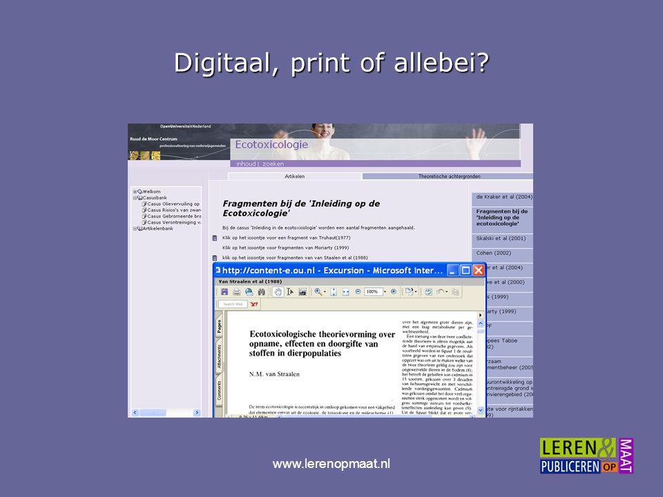 www.lerenopmaat.nl Digitaal, print of allebei?