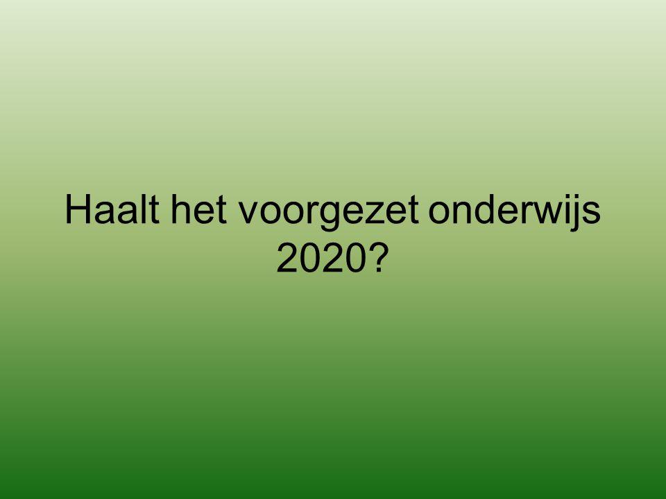 Haalt het voorgezet onderwijs 2020?