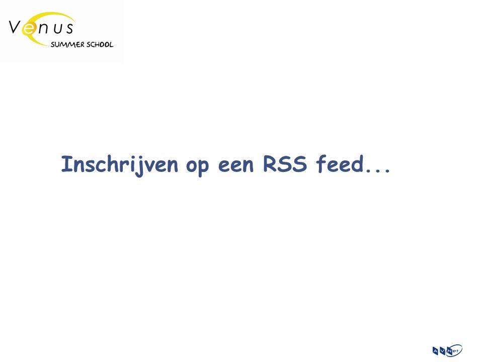 Inschrijven op een RSS feed...
