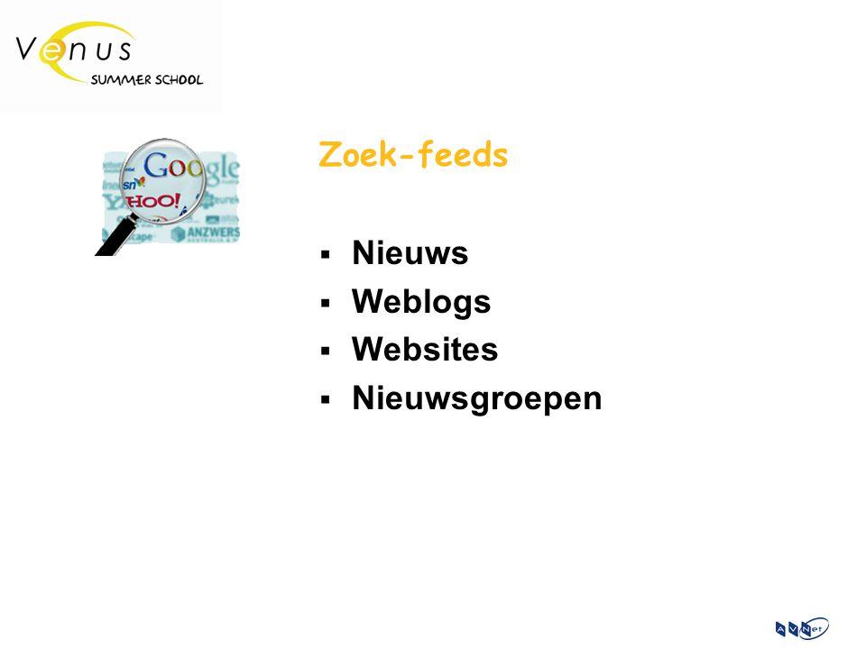 Zoek-feeds  Nieuws  Weblogs  Websites  Nieuwsgroepen