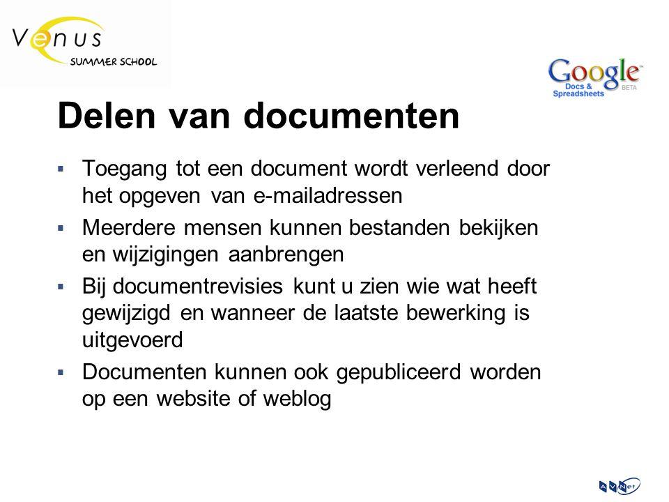 Delen van documenten  Toegang tot een document wordt verleend door het opgeven van e-mailadressen  Meerdere mensen kunnen bestanden bekijken en wijzigingen aanbrengen  Bij documentrevisies kunt u zien wie wat heeft gewijzigd en wanneer de laatste bewerking is uitgevoerd  Documenten kunnen ook gepubliceerd worden op een website of weblog
