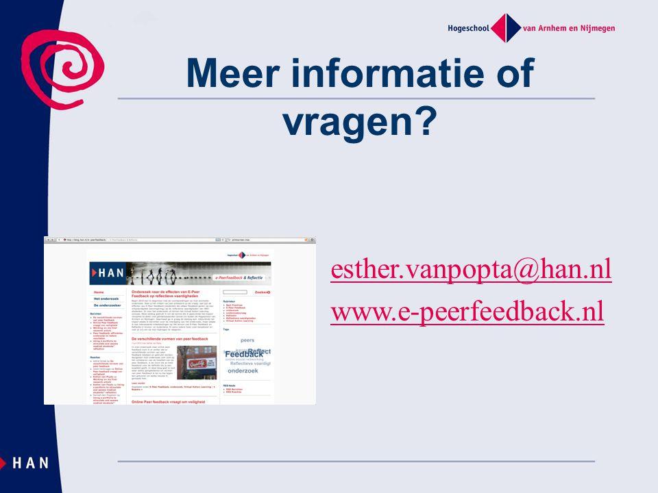 Meer informatie of vragen? esther.vanpopta@han.nl www.e-peerfeedback.nl
