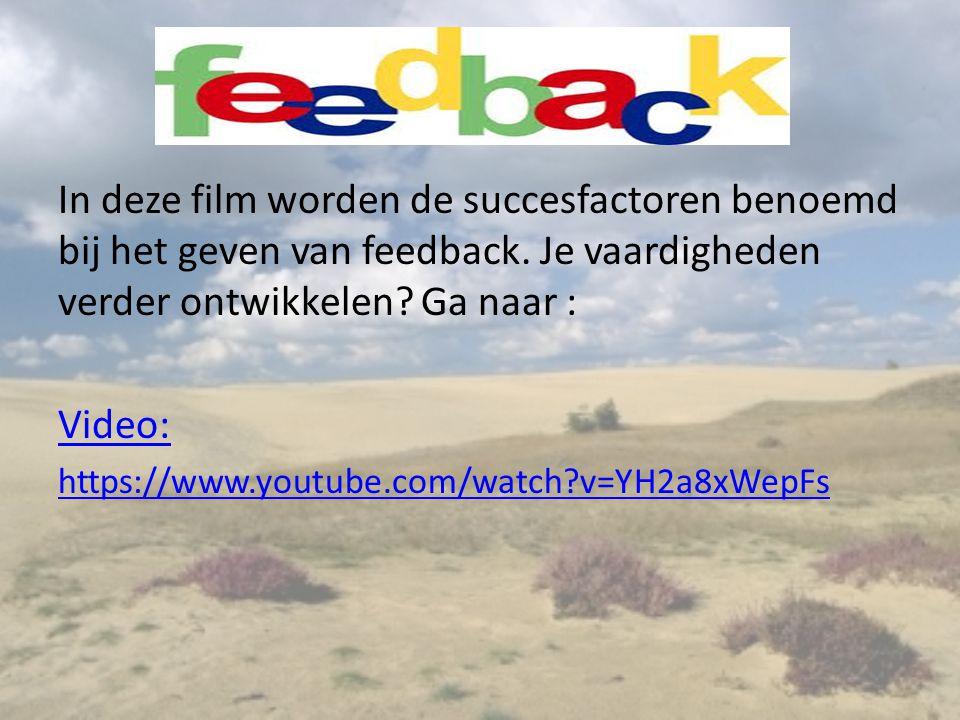 In deze film worden de succesfactoren benoemd bij het geven van feedback. Je vaardigheden verder ontwikkelen? Ga naar : Video: https://www.youtube.com
