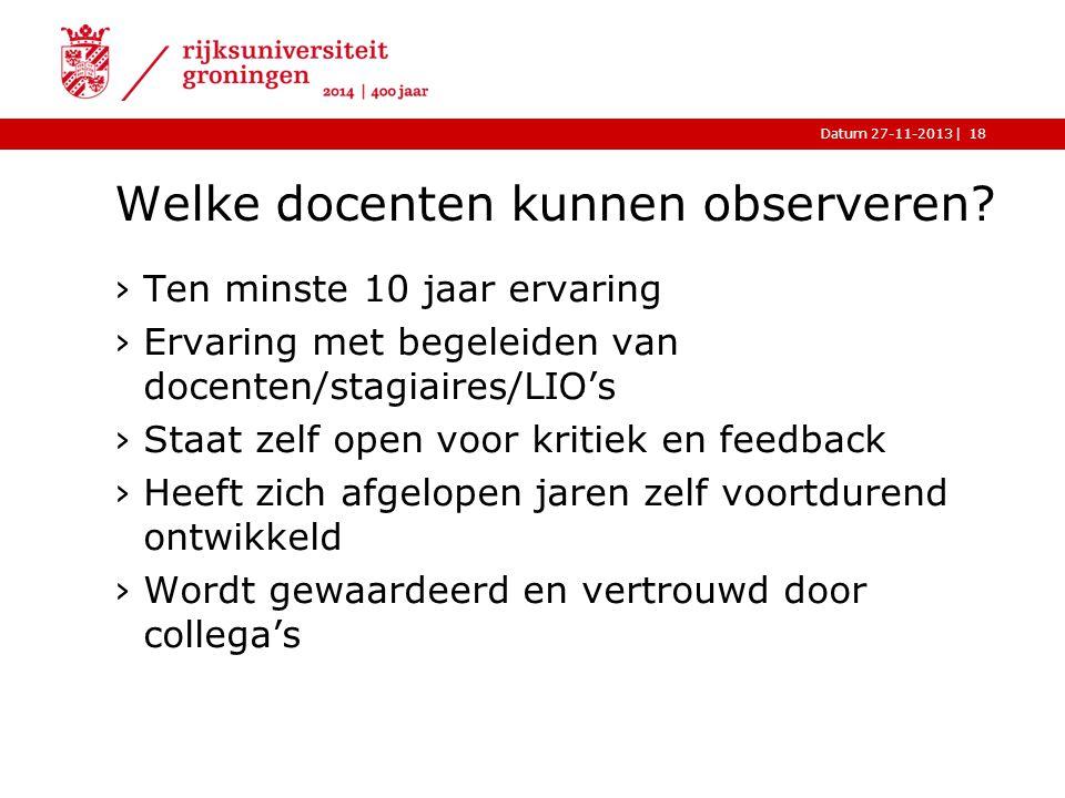 |Datum 27-11-2013 Welke docenten kunnen observeren.