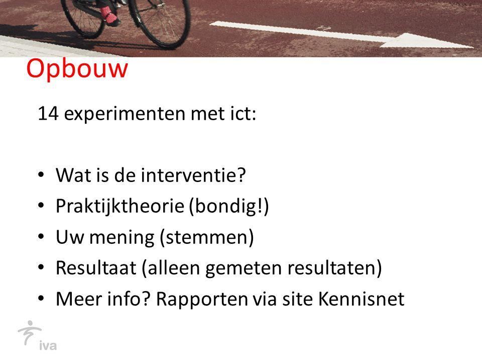 Opbouw 14 experimenten met ict: Wat is de interventie.