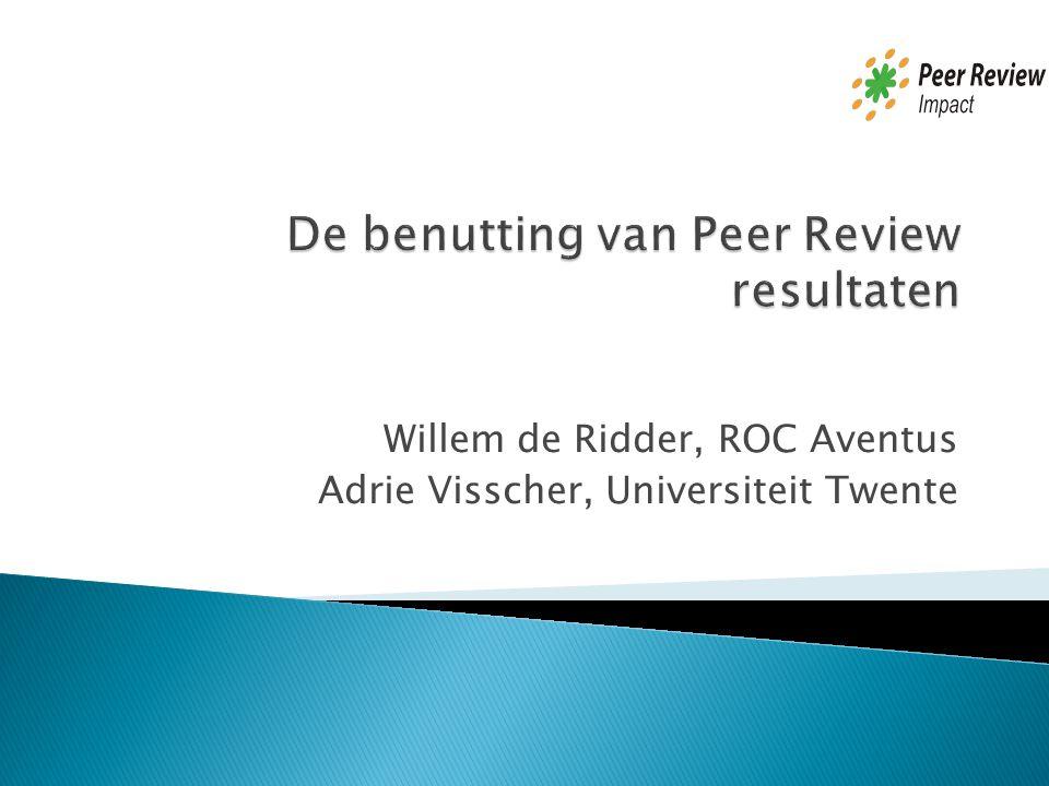 Willem de Ridder, ROC Aventus Adrie Visscher, Universiteit Twente