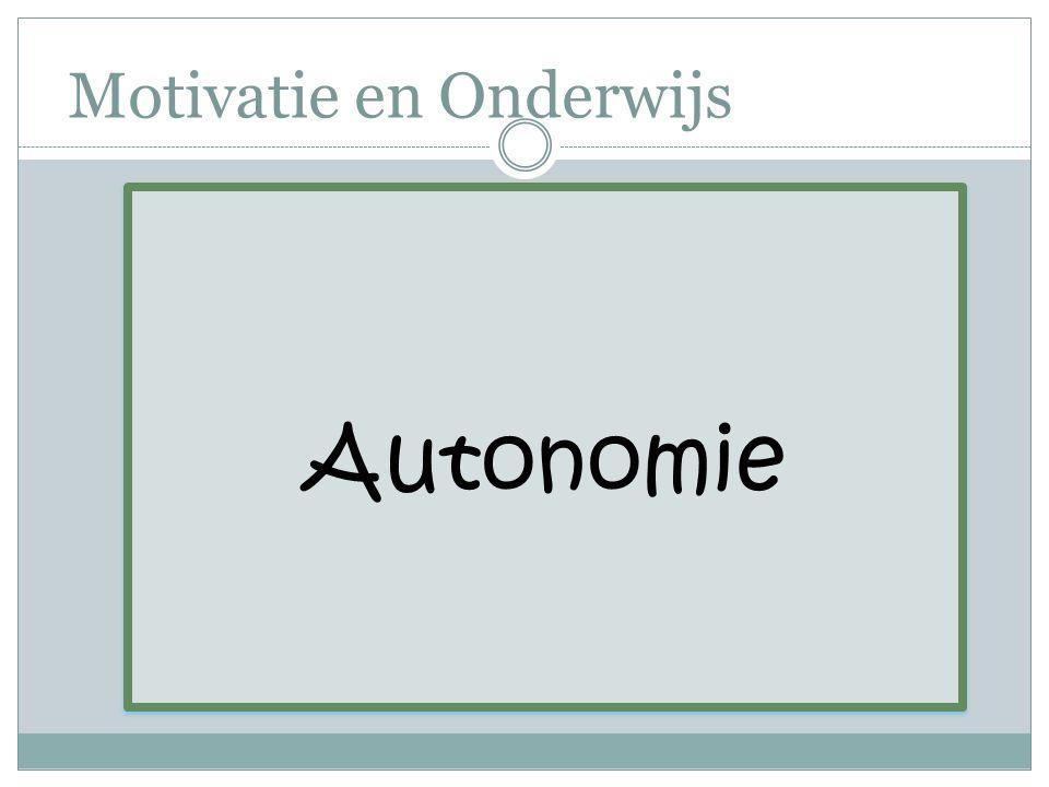 Motivatie en Onderwijs Autonomie