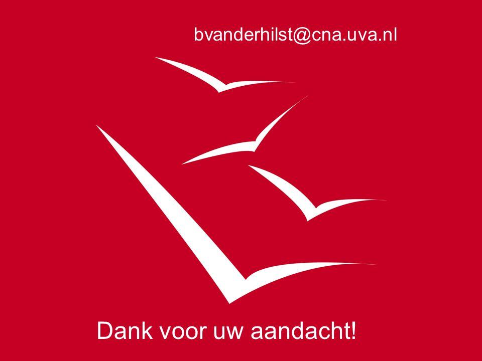 Dank voor uw aandacht! bvanderhilst@cna.uva.nl
