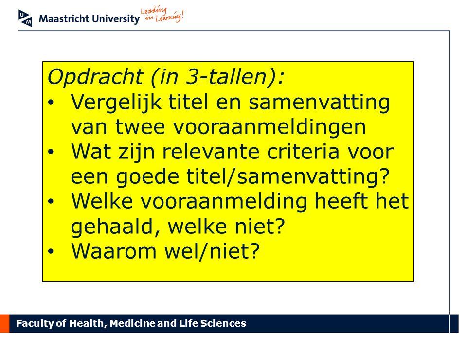 Faculty of Health, Medicine and Life Sciences Vragen en Discussie