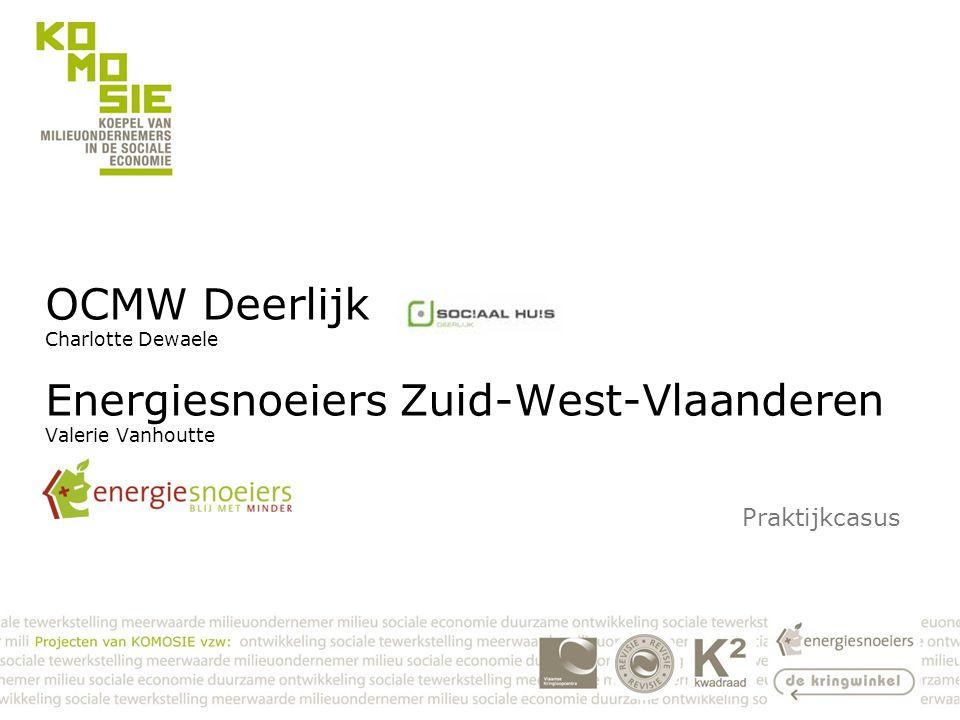 OCMW Deerlijk Charlotte Dewaele Energiesnoeiers Zuid-West-Vlaanderen Valerie Vanhoutte Praktijkcasus